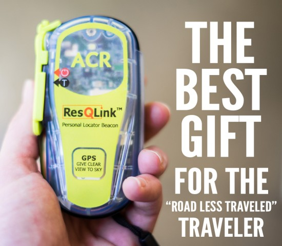 The Best Gift for the 'Road Less Traveled' Traveler: ACR ResQLink Personal Locator Beacon on northtosouth.us