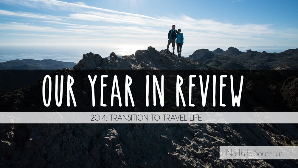Our Year in Review: Diana Southern and Ian Norman's Year of Transition to Travel (2014)