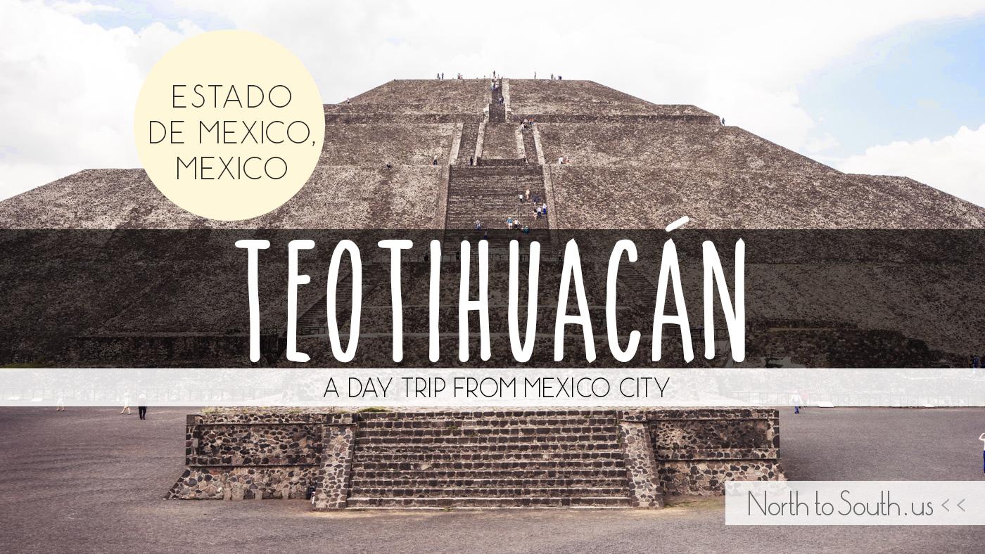 Piramides de Teotihuacán, Teotihuacán Pyramids, Estado de Mexico