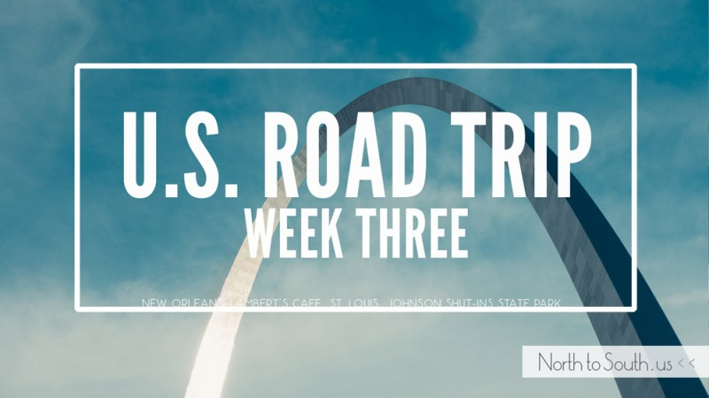U.S. Road Trip Week Three