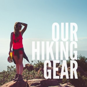 Our Hiking Gear