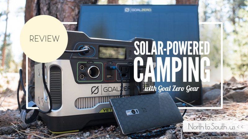 Solar-Powered Camping with the Goal Zero Yeti 400 Solar Generator and Boulder 30 Solar Panel [REVIEW]
