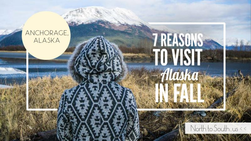 7 Reasons to Visit Alaska in Fall (or Spring)