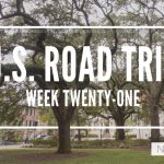U.S. Road Trip Re-Cap: Week Twenty-One -- Charleston, Savannah, Orlando and Clearwater