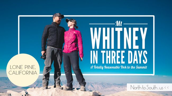 Mt Whitney in 3 Days: A Totally Reasonable Trek to the Summit